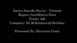 Amma Ananda Dayini Varnam