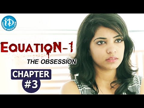 Equation - 1, The Obsession - Chapter #3 || India's First Suspense Crime Thriller Web Series