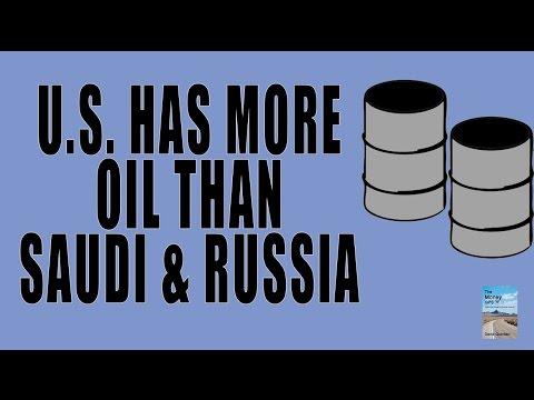 U.S. Has More Oil Than Saudi Arabia As Russia Partners With China!