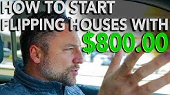 How to Start Flipping Houses with $800 | In The Life 107