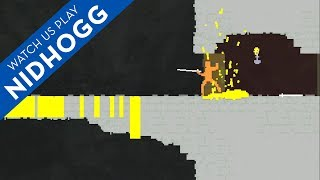 Watch Us Play: Nidhogg