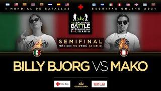 BILLY BJORG vs MAKO. SEMIFINAL MX vs PE 2 de 3. 420 Backyard Battle. I Mundial de escritas