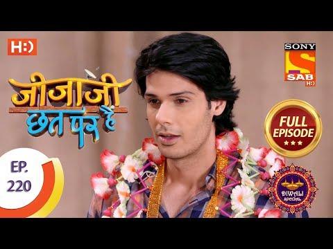 Jijaji Chhat Per Hai - Ep 220 - Full Episode - 7th November, 2018