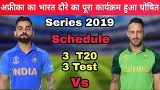 South Africa Tour Of India 2019 Schedule, T20, Test Series | India Vs South Africa Series 2019