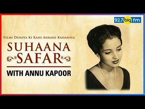 Leela Naidu - The Indelible Beauty | Suhaana Safar with Annu Kapoor