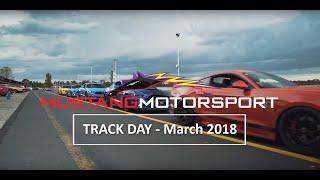 Mustang Motorsport Track day March 2018 Sandown Raceway