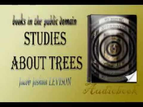Studies About Trees audiobook Jacob Joshua LEVISON