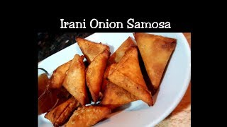 Onion Samosa recipe - Irani Onion Samosa - Bite size small samosa - quick snack