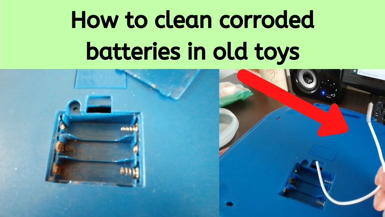 How to clean battery corrosion and fix electronic toys
