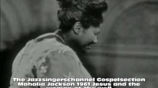 Mahalia Jackson in concert 1961     part 2    Jesus And The Woman At The Well