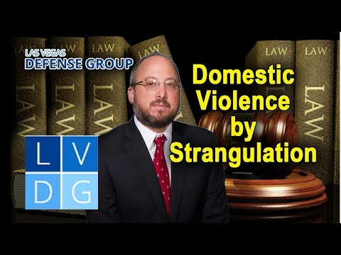 """Domestic violence by strangulation"" in Nevada law"