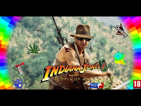 MLG-Indiana Jones and the temple of Meme