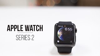Apple Watch 2: Review, Price And Features