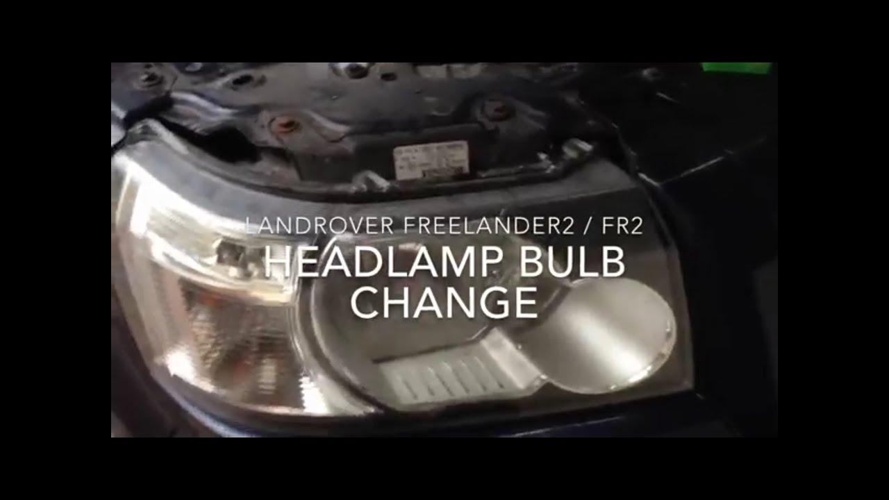 How To Change A Lr2    Freelander2 Headlamp Bulb