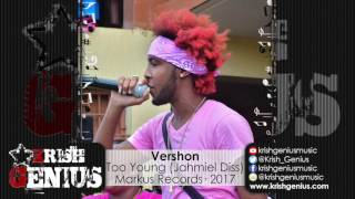 Vershon - Too Young (Alkaline & Jahmiel Diss) March 2017