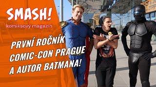 Batman: Zatracení a Comic-Con Prague - SMASH! S04E07