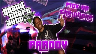 Travis Scott - Pick Up The Phone PARODY! - Grand Theft Auto 5 Song