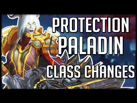 PROTECTION PALADIN CLASS CHANGES IN BFA | WoW Battle for Azeroth