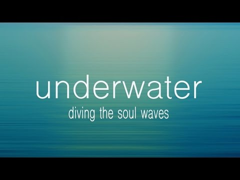 Various Artists - Underwater - daving the soul waves