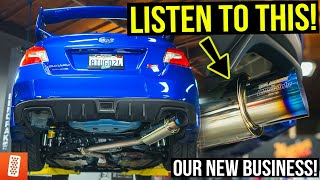 Building the ULTIMATE 2018 Subaru WRX STI - Part 5 (Catback Exhaust System & New Business Revealed!)