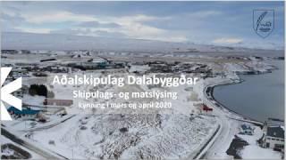 Stutt kynning á vinnu- og skipulagsferlinu við endurskoðun Aðalskipulags Dalabyggðar.