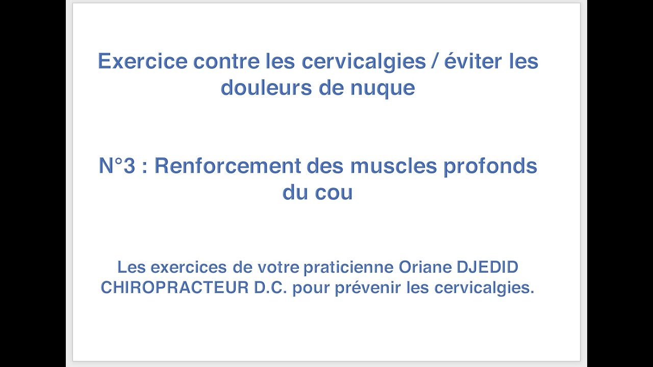 Exercices complets pour soulager le cou / Cervicalagies. n°3
