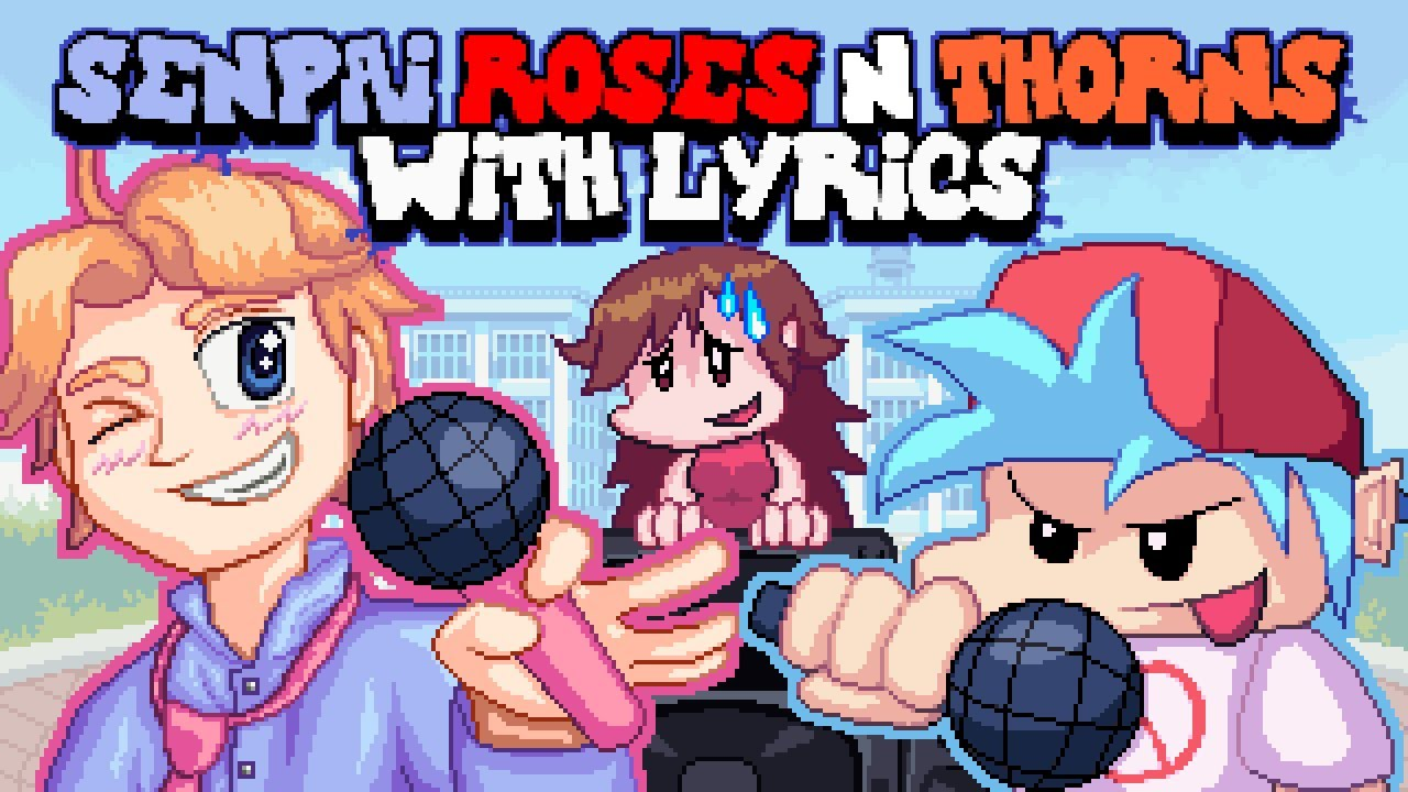 Download Senpai, Roses & Thorns WITH LYRICS By RecD  - Friday Night Funkin' THE MUSICAL (Lyrical Cover)