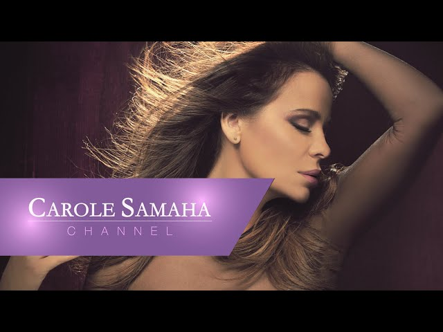 carole-samaha-mesh-maakoul-teaser-karwl-smaht-msh-mqwl-carole-samaha