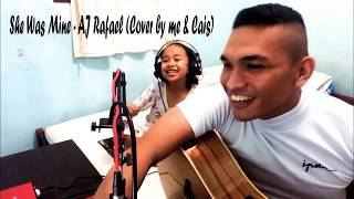 She Was Mine — AJ Rafael (Short Cover Ft. Cais)