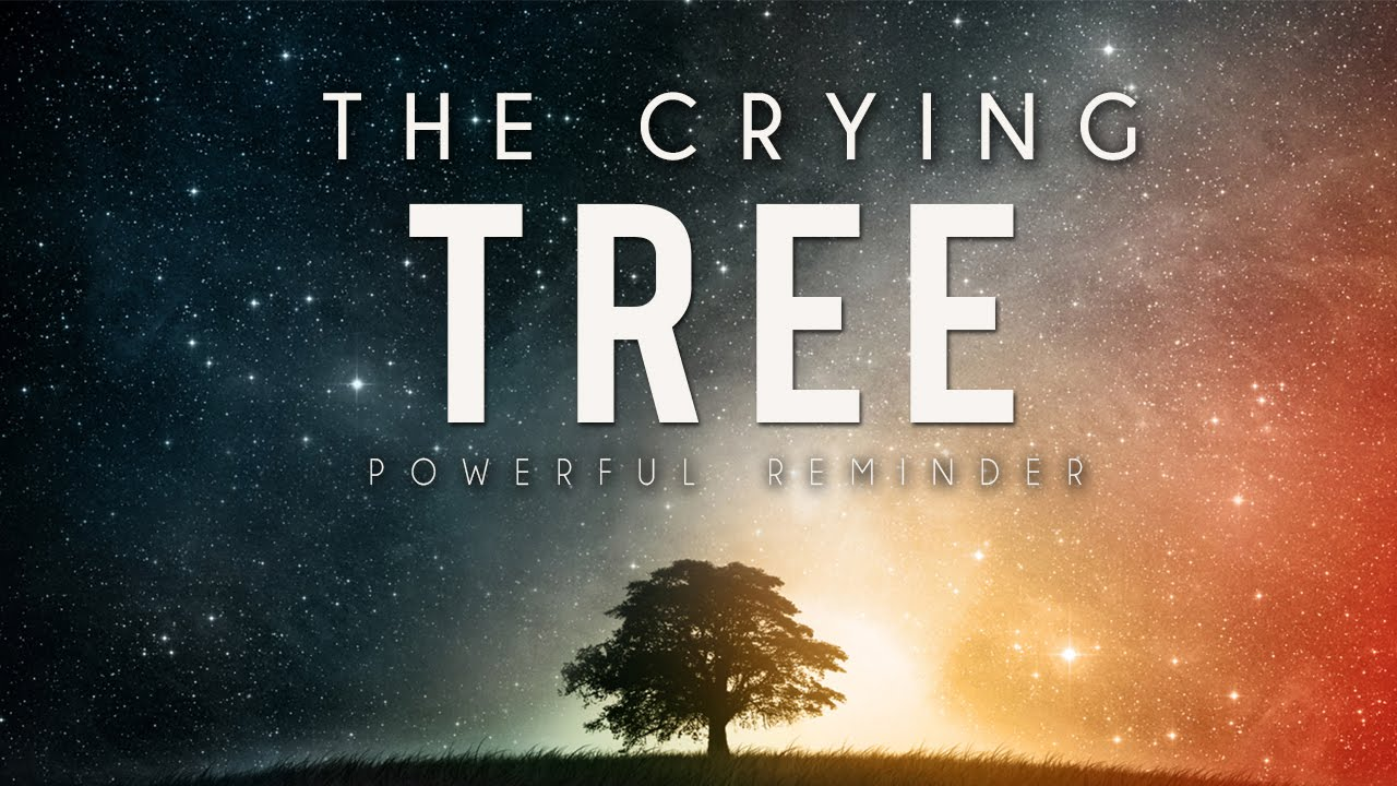 The Crying Tree ᴴᴰ - True Story
