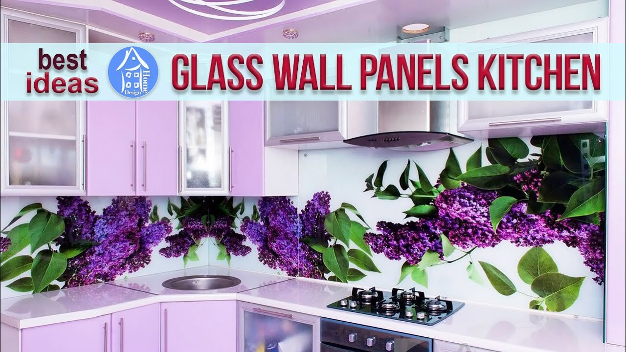 Glass Wall Panels Kitchen Splashback | Design Ideas For Modern Kitchen