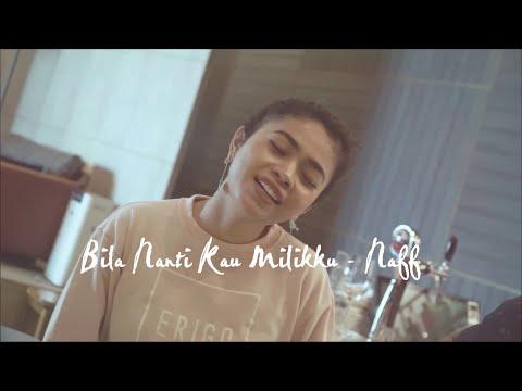 Bila Nanti Kau Milikku - Della Firdatia (cover)