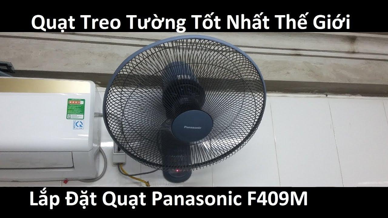 Quạt Treo Tường Tốt Nhất Thế giới  Panasonic F409M Hướng Dẫn Bạn Lắp Đặt Sử Dụng