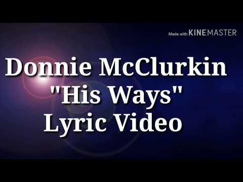 Donnie Mcclurkin - His Ways (Lyric Video) (A Different Song Album)