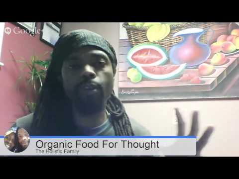 Organic Food For Thought - 1/29/14