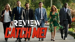 CATCH ME! / Kritik - Review | MYD FILM
