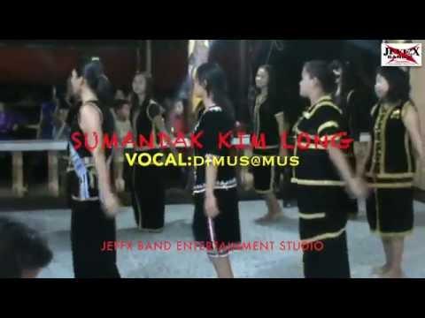Lagu Baru Sabah Borneo,Sumandak Kim Long Vocal:Dimus@Mus