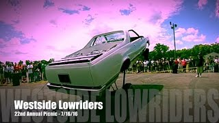 Westside Lowriders 22nd Annual Picnic - 7/16/16 pt1