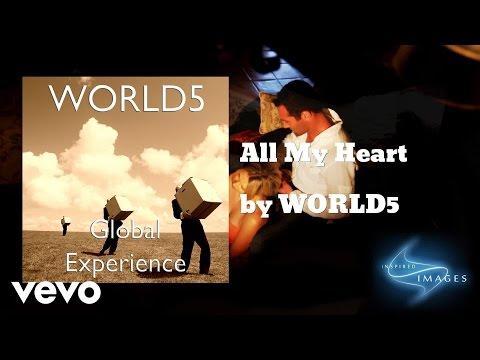 WORLD5 - All My Heart (AUDIO)