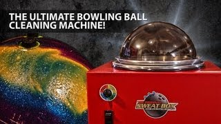 The Ultimate Bowling Ball Cleaning Machine ( The Sweat Box )