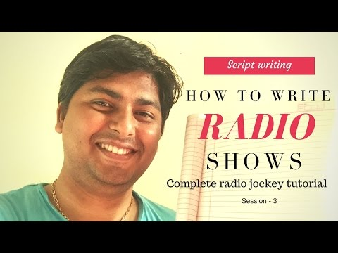 Radio Jockey training hindi - How to write radio shows - session 3