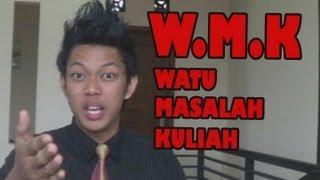 W.M.K Watu Masalah Kuliah