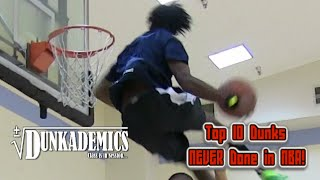 Top 10 Dunks That NEED To Be in the NBA Dunk Contest by Dunkademics Video