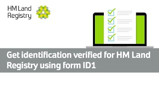 Get identification verified for HM Land Registry using form ID1