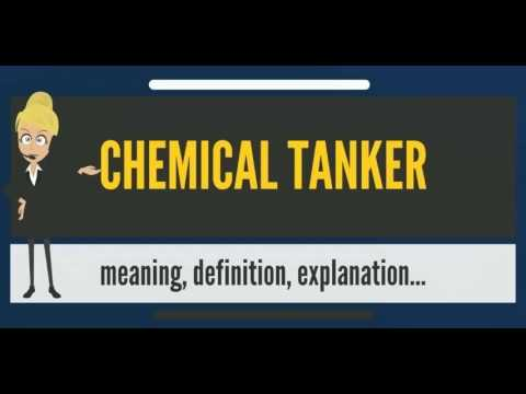 What is CHEMICAL TANKER? What does CHEMICAL TANKER mean? CHEMICAL TANKER meaning & explanation