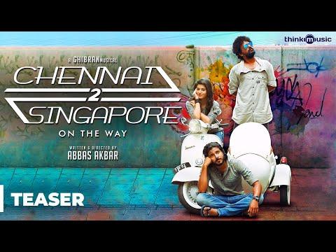 Chennai 2 Singapore Official Teaser | Gokul Anand, Anju Kurian | Ghibran