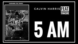 [SUB INDO] Calvin Harris - 5 AM Lyrics (Feat Tinashe)