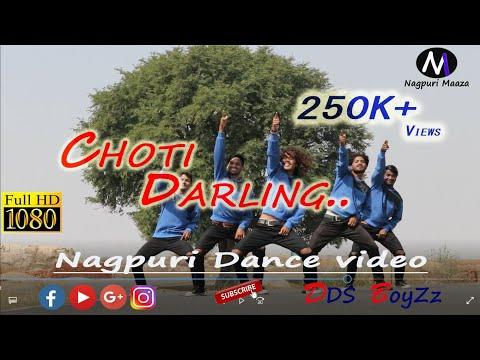 Choti Darling_NEW Nagpuri Full HD Dance Video_By DDS BOYZz