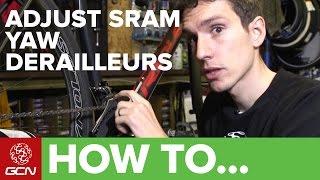 How To Adjust SRAM Yaw Front Derailleurs