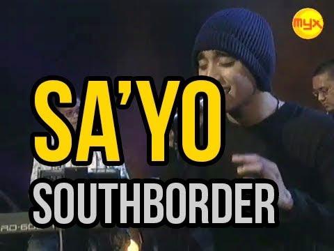 Sa'yo - South Border MYX Live